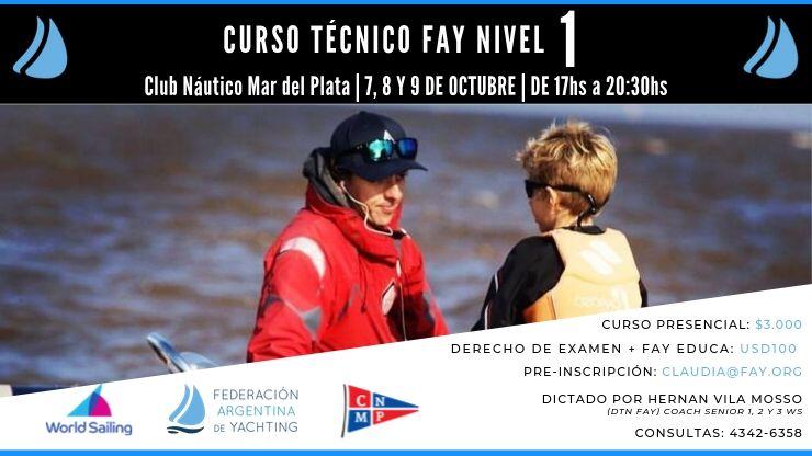 Curso Técnico FAY Nivel 1 - 7-8-9 de Octubre