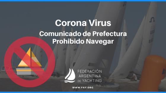 Corona Virus - Comunicado de Prefectura - Prohibido Navegar