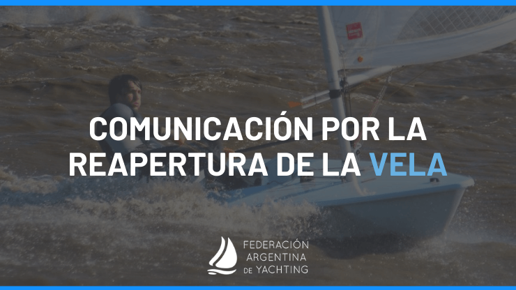 Comunicación Por La Reapertura de la Vela